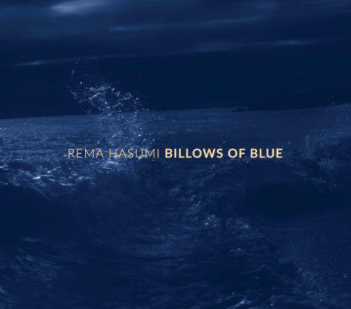 Rema Hasumi - Billows of Blue