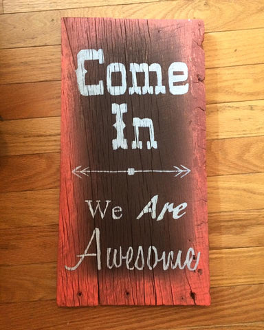 """We Are Awesome"" Wood Sign"