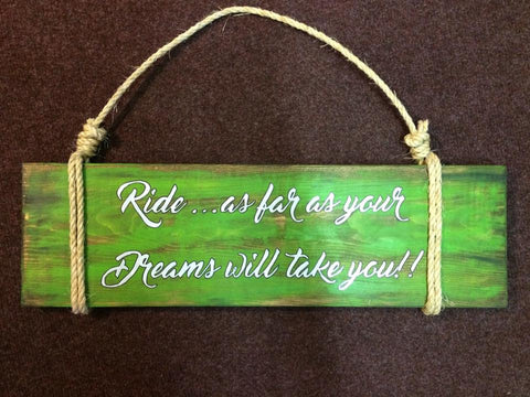 "Handmade Wood sign ""Ride..."""