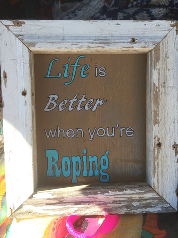 """Roping"" Wood Sign"