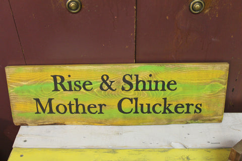 """Mother Clucker"" Wood Sign"