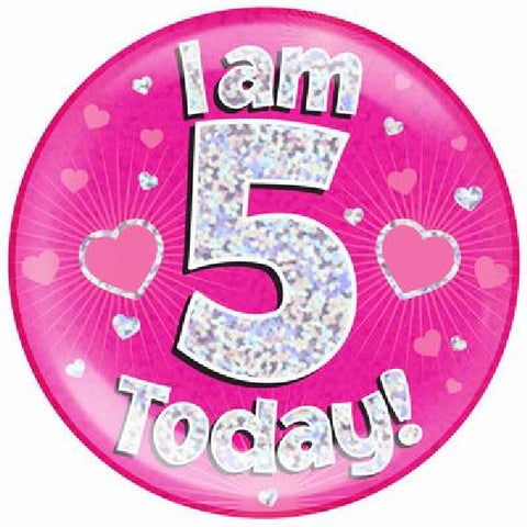 BADGE 6IN 5 TODAY PINK JUMBO