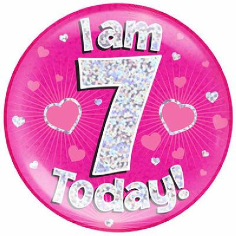 BADGE 6IN 7 TODAY PINK JUMBO