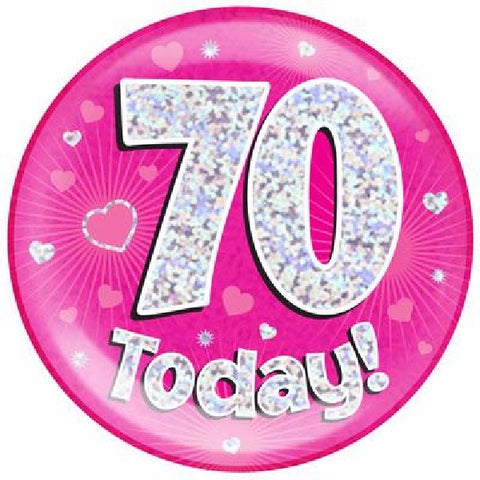 BADGE 6IN 70 TODAY PINK JUMBO.
