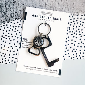 Don't Touch That! Keychain- Black