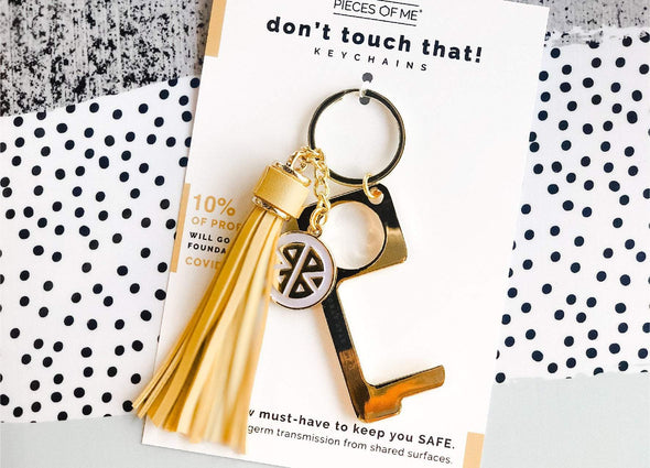 Don't Touch That! Keychain- Gold