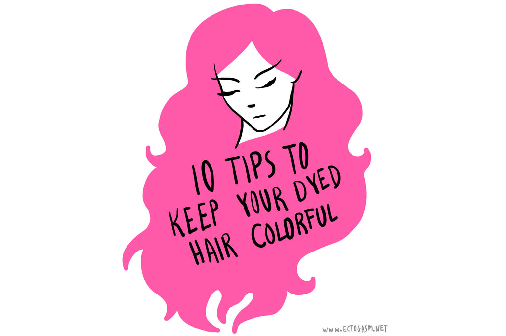 10 Tips to Keep Your Dyed Hair Colorful