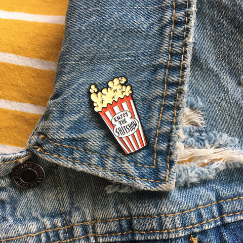 "Funny ""Enjoy the Shitshow"" Movie Theater Popcorn Pin."