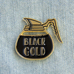 """Black Gold"" Coffee Pot Enamel Pin"