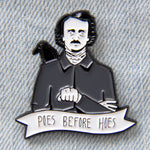 """Poes Before Hoes"" funny Edgar Allen Poe enamel pin."