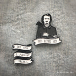 A set of Edgar Allan Poe enamel pins, designed by Ectogasm.