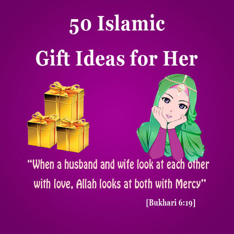 Islamic Gift Ideas for a Muslim Woman