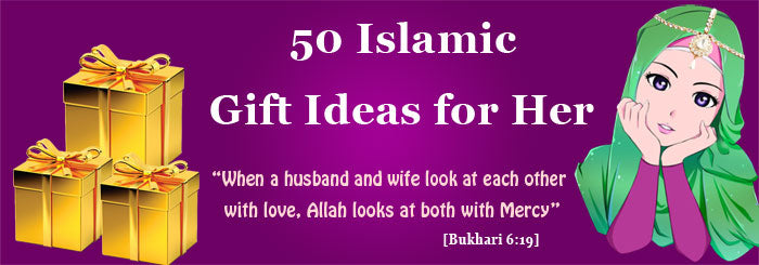 50+ Islamic Gift Ideas for a Muslim Woman