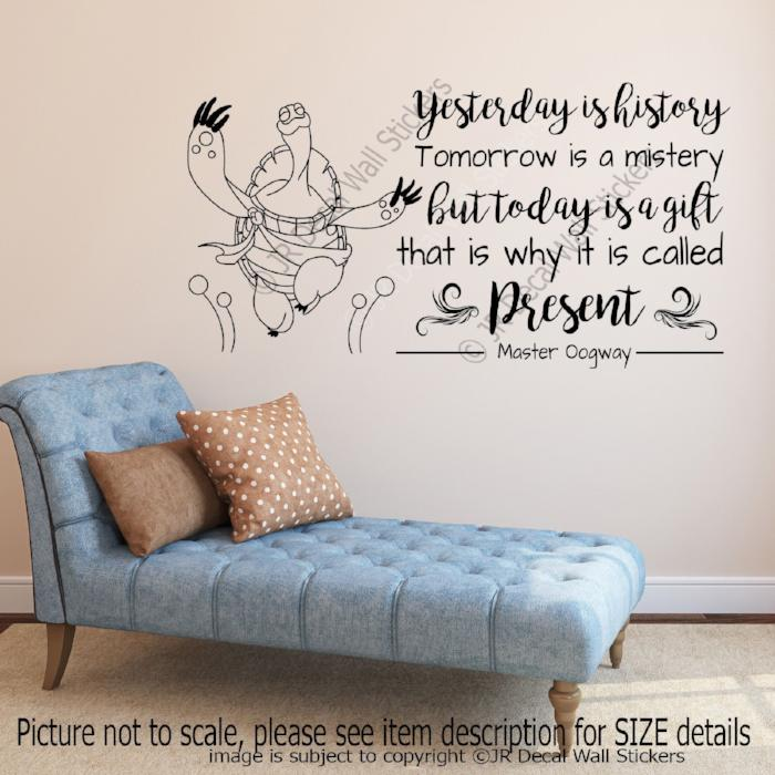 """Yesterday is history, it is called Present"" -Master Oogway Quote wall art Decals Vinyl Stickers"