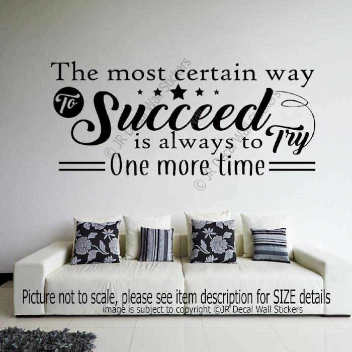 """Succeed is always to try one more time""- Inspiring quote Decal Vinyl Wall Sticker"