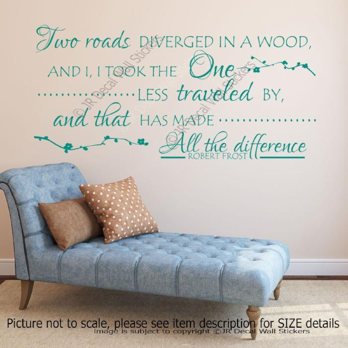 """Two roads diverged in a wood""- Robert Frost Quote Decals Vinyl Wall Art Stickers"