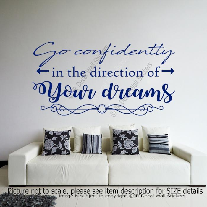 """Go confidently in the direction of your dreams""- Quote Wall Decals Vinyl Stickers"