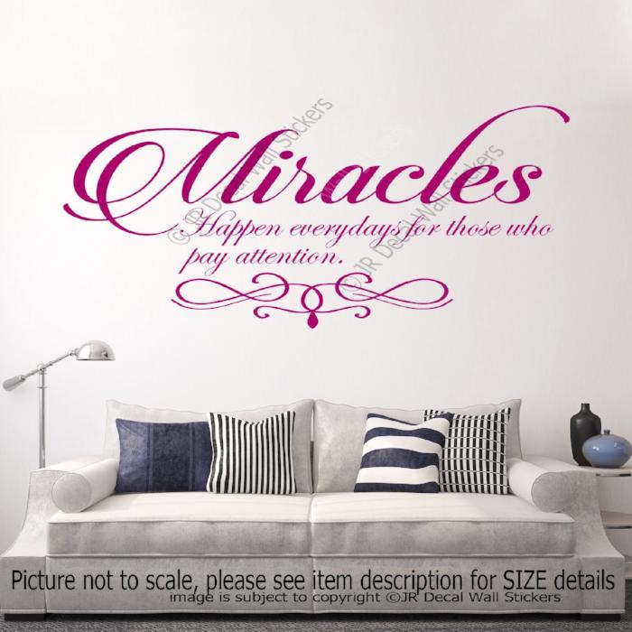 """Miracles happen every day""- Inspirational quotes stickers for walls"