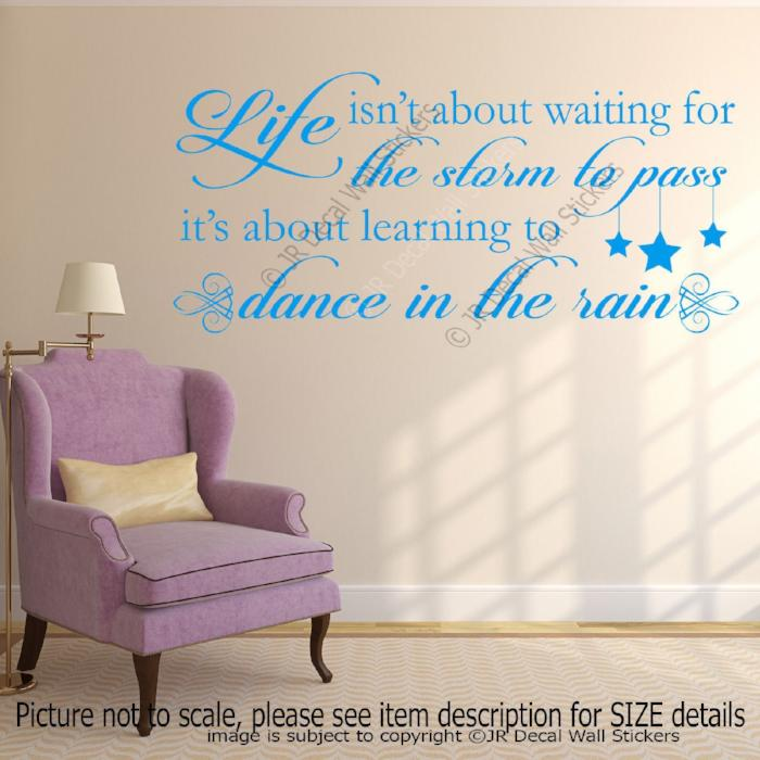 """Life - Dance in the rain"" Quote Motivational decals Vinyl Wall Art Stickers Decor"