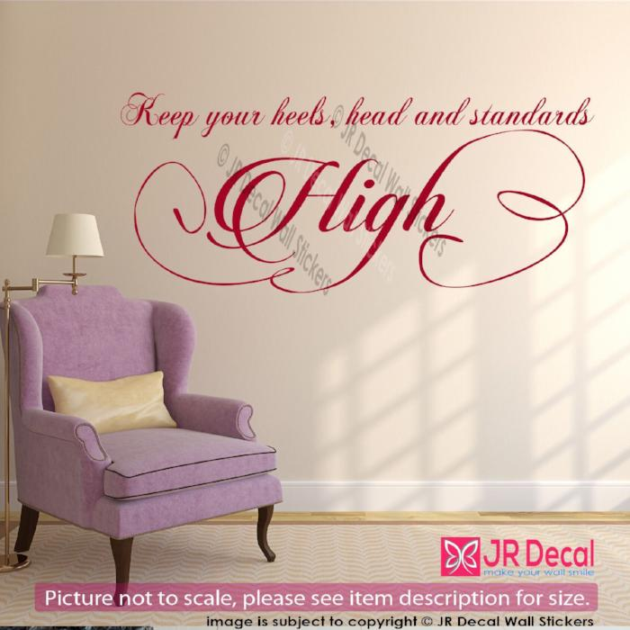 """Keep your heels High""- strong woman quote inspirational wall decal vinyl Sticker"