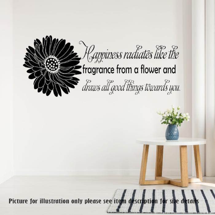 Happiness radiates like the fragrance from a flower - Daisy flower Removable Vinyl Wall Decals, Nursery Wall Art , Home Decor Wall Stickers