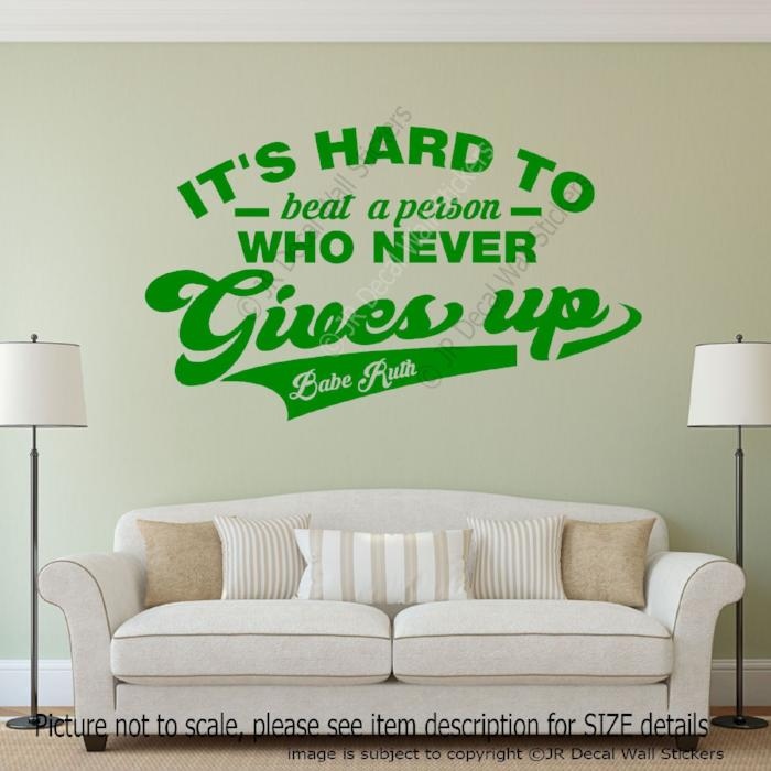 """Never Gives Up""- Babe Ruth Quote Removable Vinyl Wall Sticker Sport decals Decor"