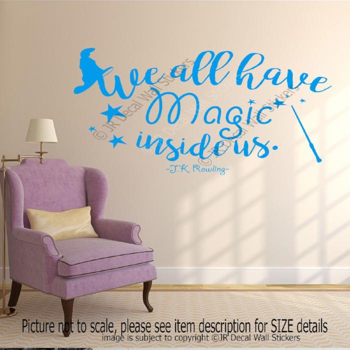 """We all have Magic inside us""-J.K. Rowling Inspirational quote wall stickers Vinyl wall decals"