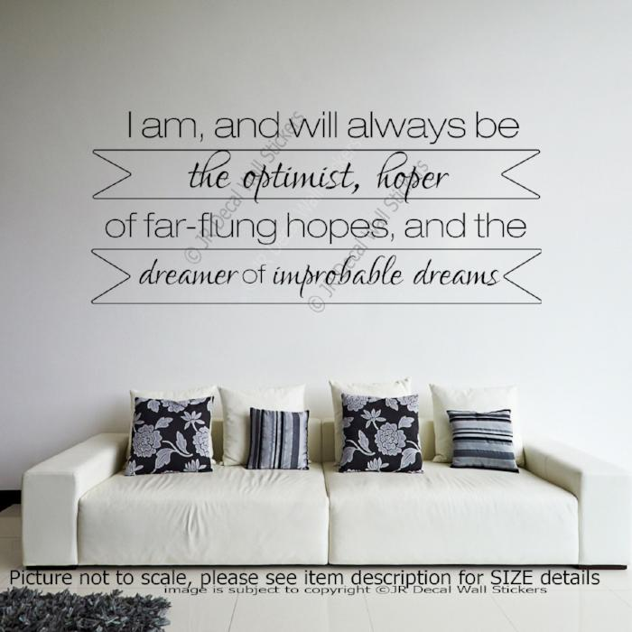 """I am, always be the optimist""- Motivational quotes wall stickers Vinyl wall decals"