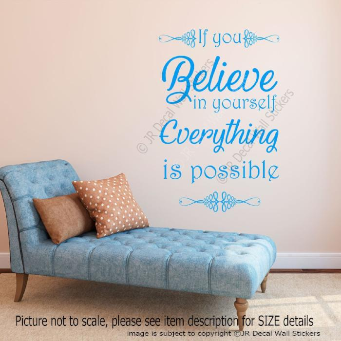 """If you Believe in yourself Everything is Possible"" quote Wall decal Home Stickers"