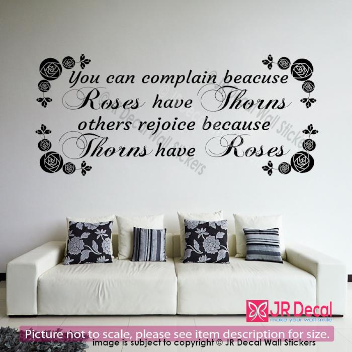 """you can complain because roses have thorns""- Inspiring Quote Decal Vinyl Sticker"