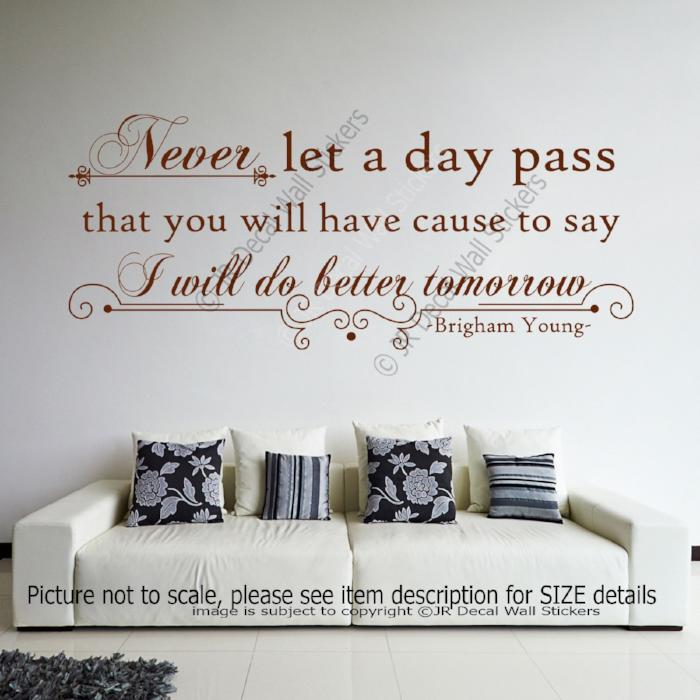 """Never let a day pass""- Brigham Young Inspiring Quote Decals Vinyl Wall Stickers"