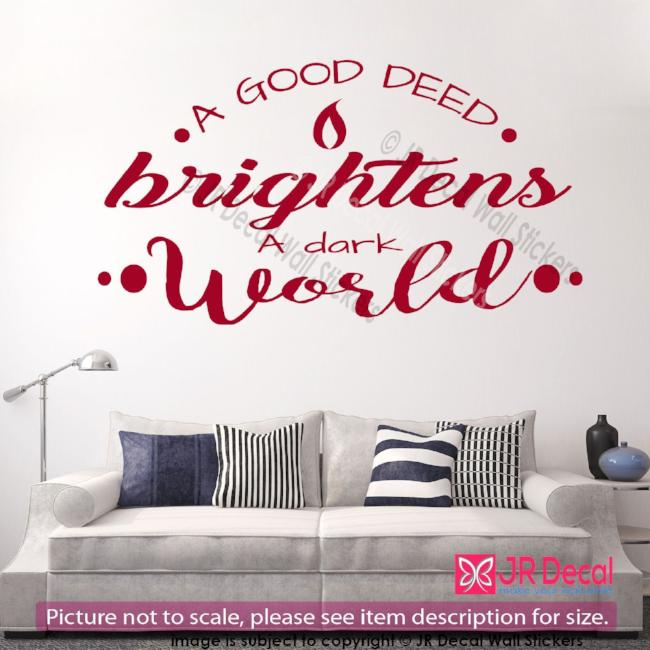 """A good deed brightens'- quote inspirational wall decals vinyl Art Stickers Decor"