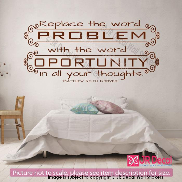 """Replace problem with opportunity""-M. K. Groves inspiring Quote Decal Vinyl Wall Sticker Decor"