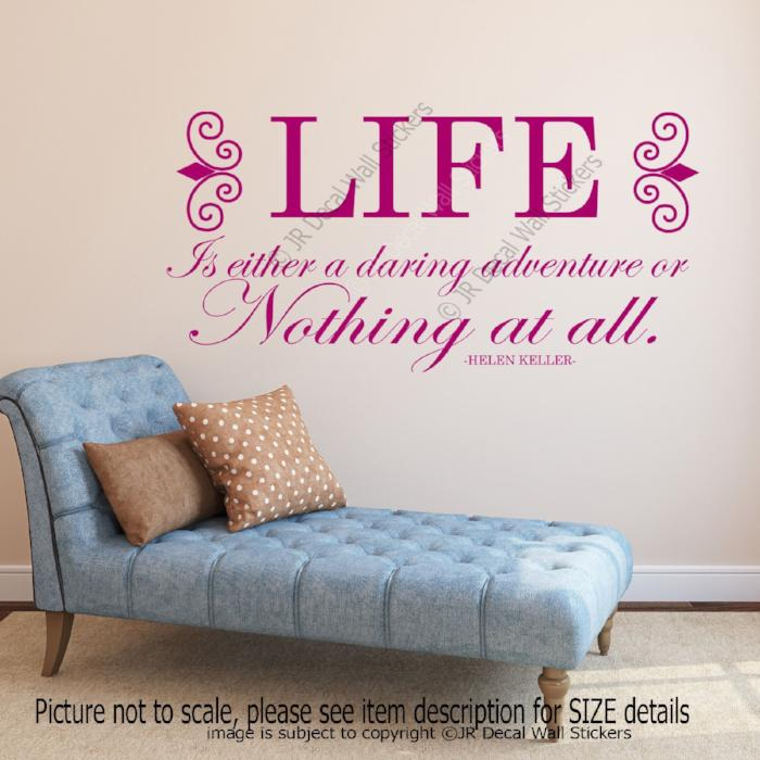 """LIFE a daring Adventure""- Helen Keller Inspiring quote Decals Vinyl Wall Stickers"