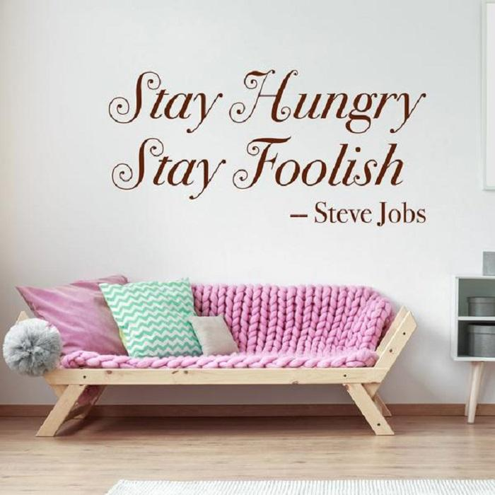Stay Hungry, Stay Foolish - Steve Jobs quotes