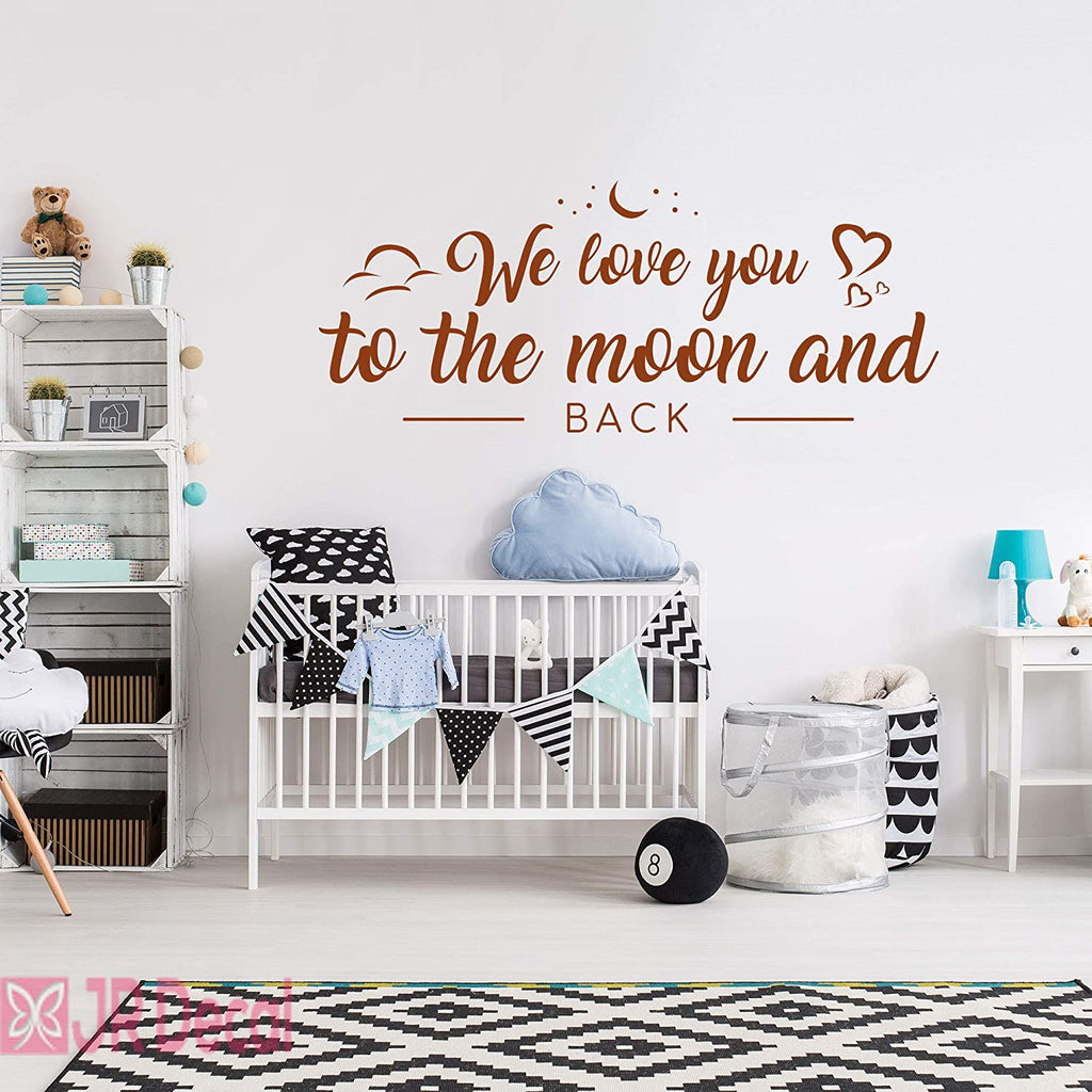 We love you to the moon and back- Nursery wall stickers