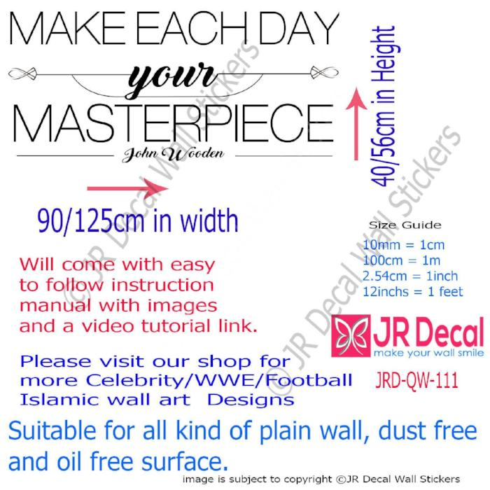 """Make Each Day your Masterpiece""- John Wooden Inspirational quote wall art Vinyl decals"