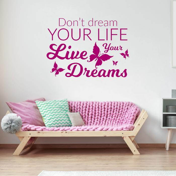 Don't dream your life - inspirational quotes wall sticker