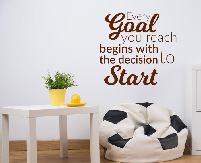 Every Goal you reach begins with the decision to Start- inspirational quotes, Vinyl wall sticker quotes, Nursery, School, Office wall Decal