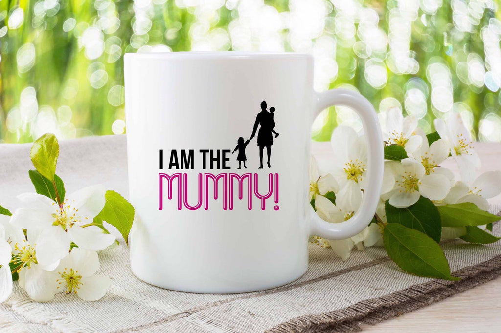 I am the Mummy - Mothers Day Mug Mum mothers quote mugs - gift of her