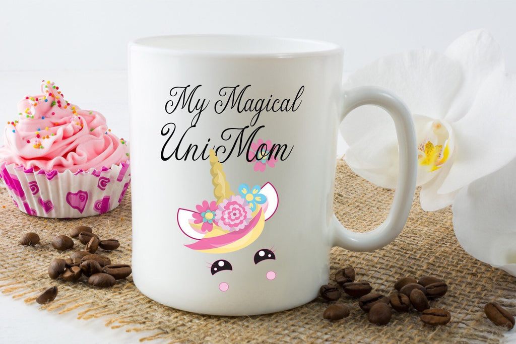 My magical UniMom - Mothers Day Mug Gift for Mum mothers quote mugs