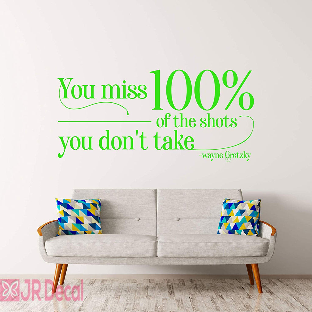 You Miss 100%- Wayne Gretzky inspirational Quote wall stickers