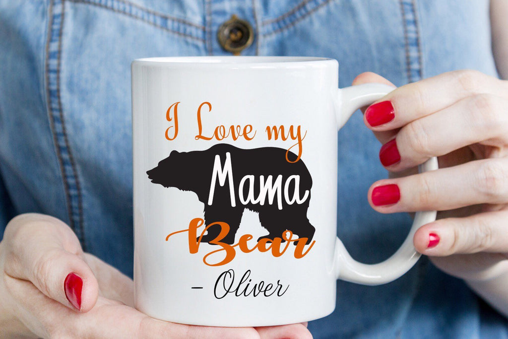 I love my Mama Bear - Mothers Day Mug