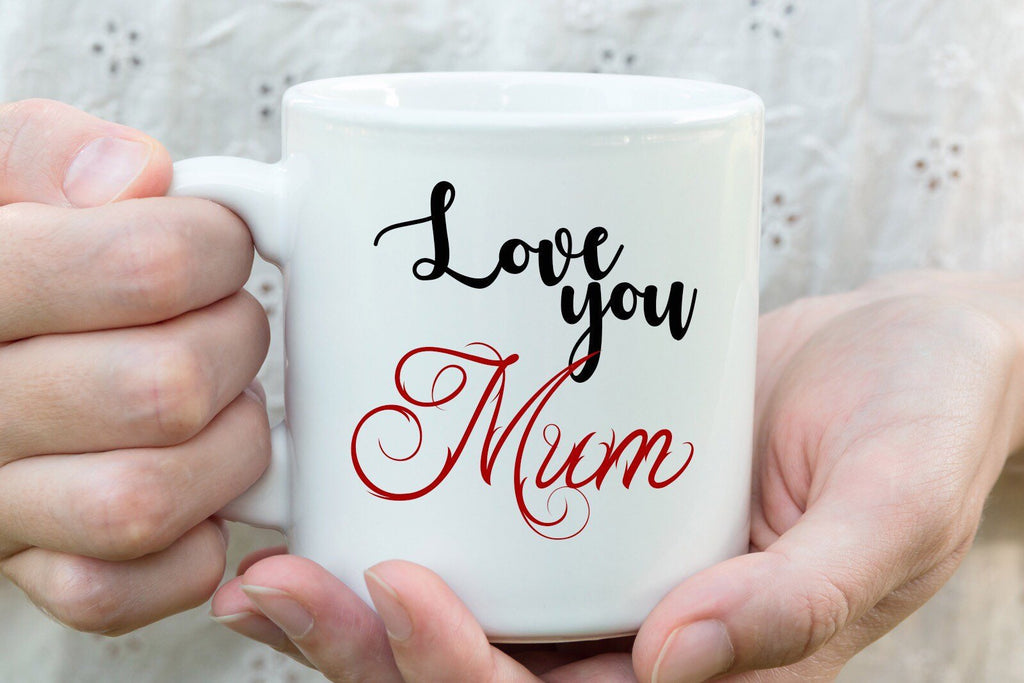 Love you Mum- Mothers Day coffee Mug personalised ceramic mugs