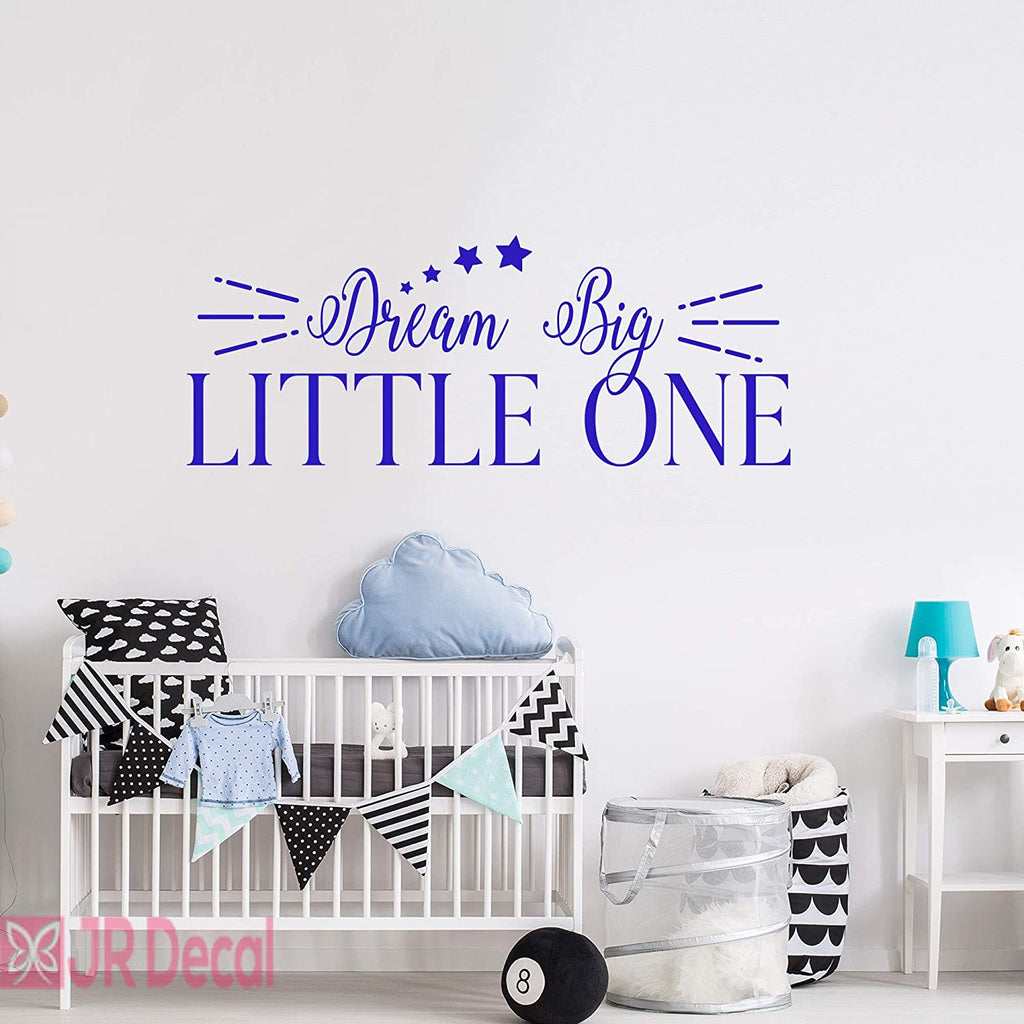 """Dream Big Little One""- Nursery Wall Quote"