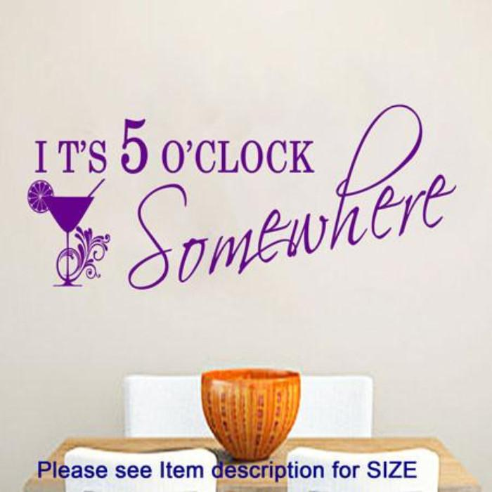 """Its 5 O'Clock""- kitchen sticker wall art"
