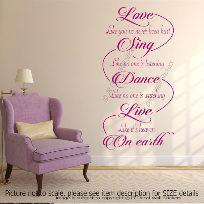 """Love Sing Dance Live On Earth""- Inspirational quotes wall stickers Removable vinyl decals"