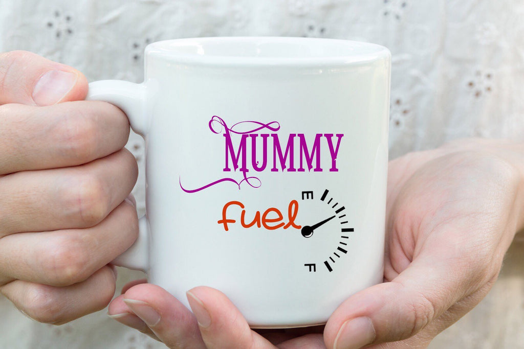 Mummy fuel - Mothers Day coffee Mug, family love - Gift for Mom