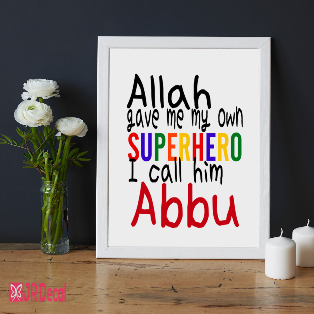 """I call him Abbu"" Islamic Fathers Day Picture Frame"
