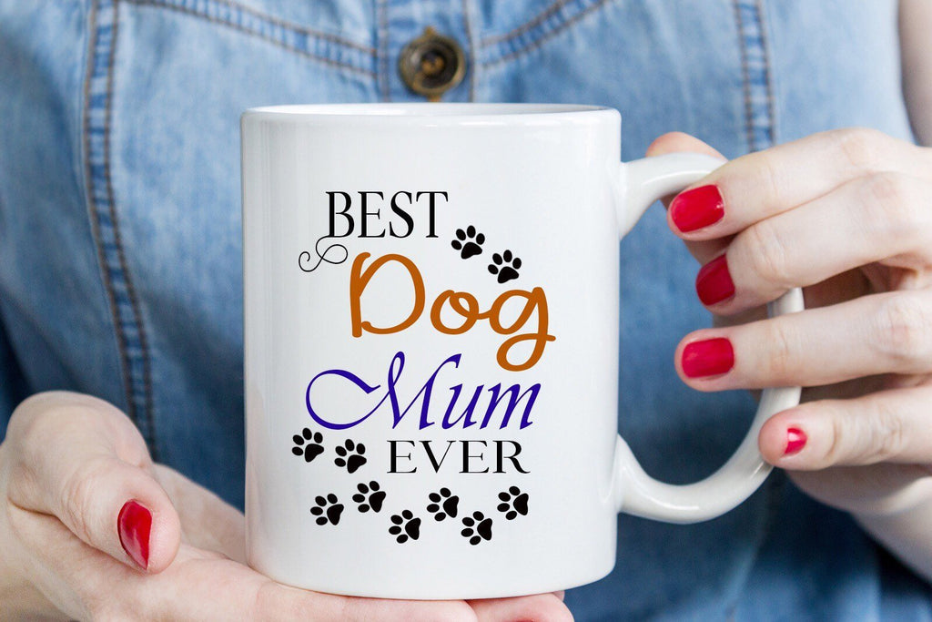 """Best Dog Mum Ever"" Dog paw printed funny mug for Mom"